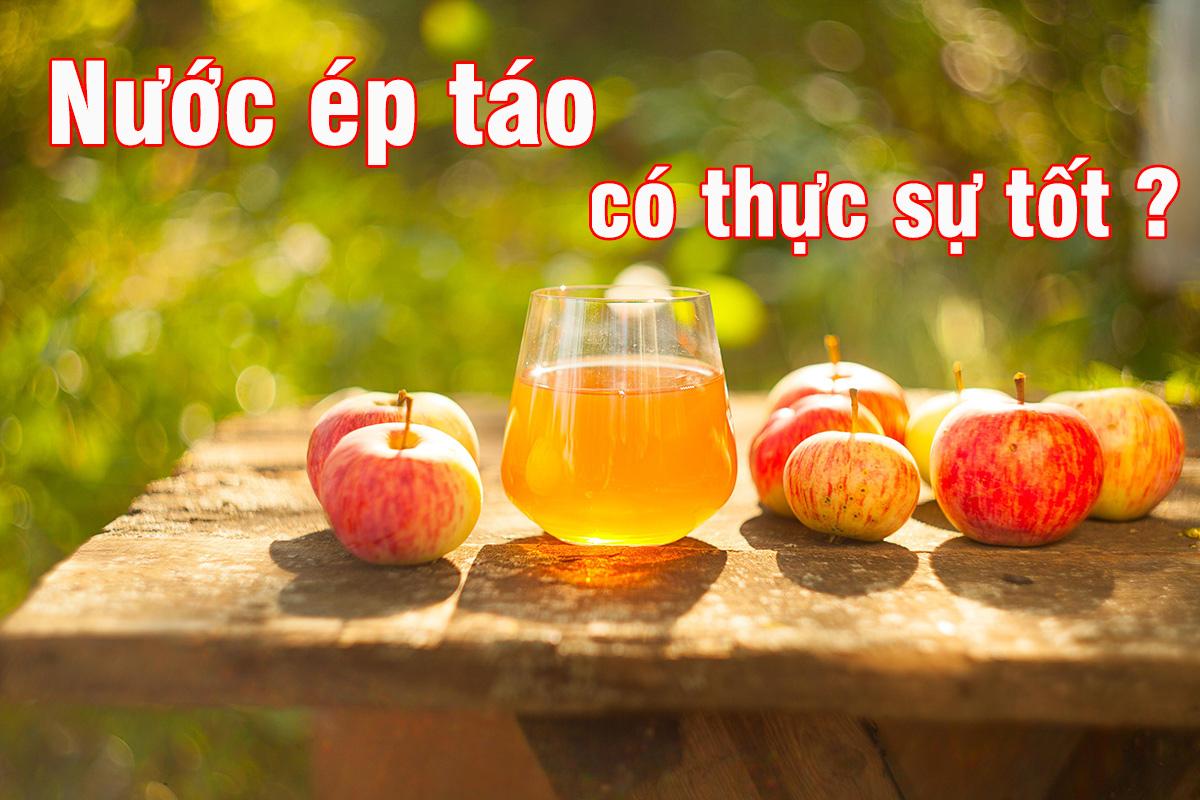 Nước ép táo có thực sự tốt cho sức khỏe?